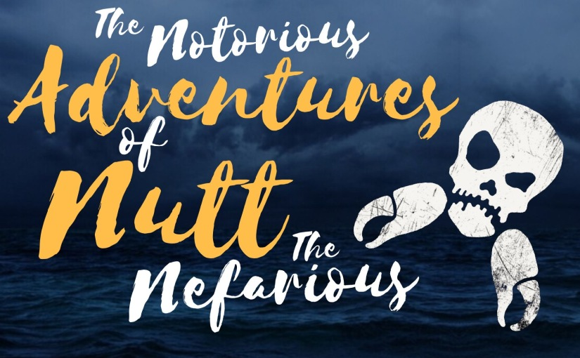 The Notorious Adventures Of Nutt The Nefarious